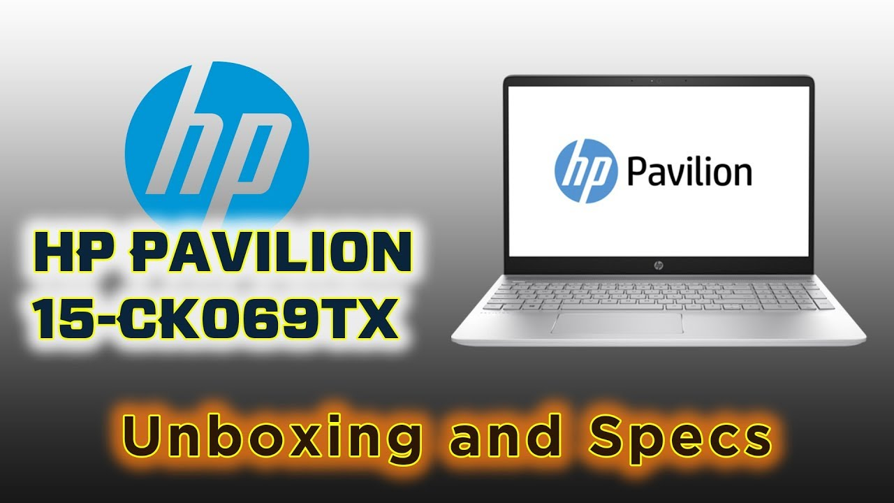 HP Pavilion 15-CK069TX Laptop Unboxing and Specifications | HP Laptop |