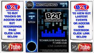 B2T034 Code Red feat. Marie Louise - Love Guarantee(Technikal & Kye Shand Remix)
