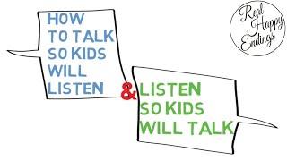 How to Talk So Kids Will Listen & Listen So Kids Will Talk - Adele Faber, Elaine Mazlish (Summary)