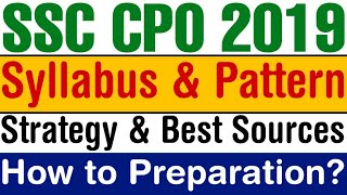 SSC CPO 2019 Official Notification Out : Syllabus, Pattern & Complete Strategy