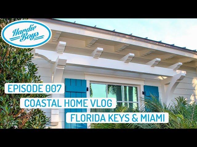 Coastal Home Vlog: Florida Keys and Miami | Cellular PVC Trim