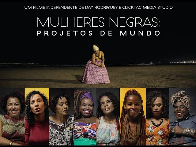 TRAILER - Mulheres Negras: Projetos de Mundo - O Filme - YouTube