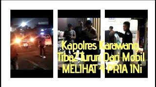 Kapolres Karawang Tiba2 Turun Dari Mobil Melihat Empat Pria ini, Karena..