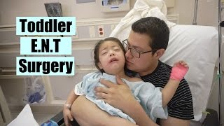 Toddler Surgery Day:Tonsils,Adneiods & Eartubes