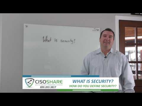 What is security and how do you define it?