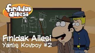 Yanlış Kovboy Bölüm 2 | Fırıldak Ailesi (3. Sezon 10. Bölüm) | Grafi2000