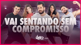 Baixar Vai Sentando Sem Compromisso - MC Alysson   FitDance TV (Coreografia) Dance Video