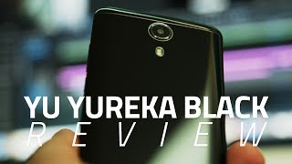 Yu Yureka Black Review | Camera, Specs, Verdict, and More