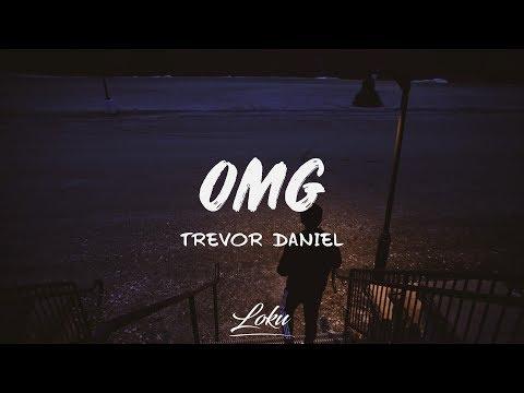 Trevor Daniel - OMG