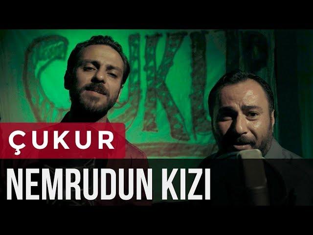 Erkan Kolçak Köstendil & Mustafa Kırantepe feat. Toygar Işıklı- NEMRUDUN KIZI (Çukur Dizi Müziği)