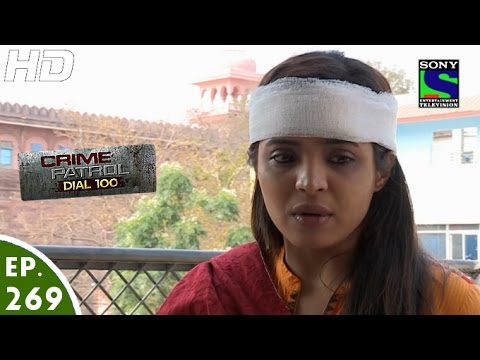 Crime Patrol Dial 100 - क्राइम पेट्रोल - Aruna -Episode 269 - 20th October, 2016