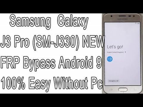 New Method Samsung J3 Pro FRP Bypass Android 9 Samsung SM