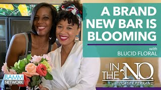 BLucid Floral opens first Black-Owned Flower Bar in historic Lower Ninth Ward