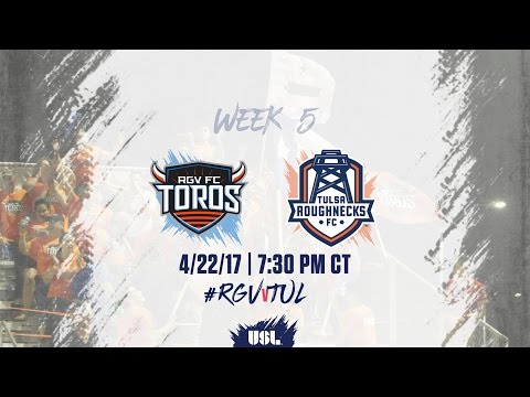 USL LIVE - Rio Grande Valley FC vs Tulsa Roughnecks FC 4/22/17