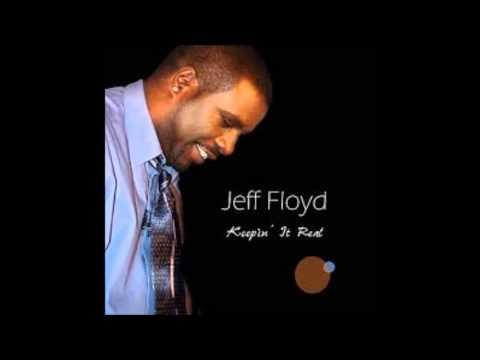 Jeff Floyd Shake Something Loose