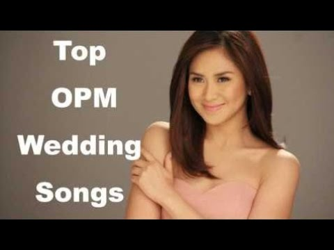 New OPM Wedding Love Songs Collection || OPM Romantic Wedding Sons ...