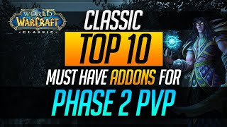 Classic WoW Top 10 MUST HAVE ADDONS for PHASE 2 PvP