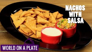 How to make Nachos with Salsa | World on a Plate | Manorama Online Recipe