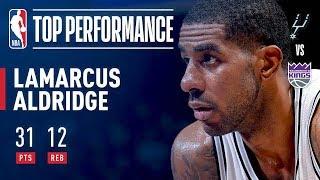 LaMarcus Aldridge Drops 31 Points & 12 Rebounds vs The Kings