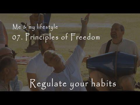 Bhakti Life - 07. Principles of Freedom (Regulate your habits)