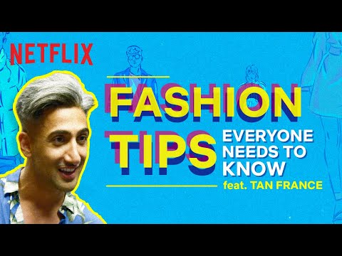 Fashion Hacks Everyone Needs To Know Ft. Tan France | Queer Eye | Netflix India