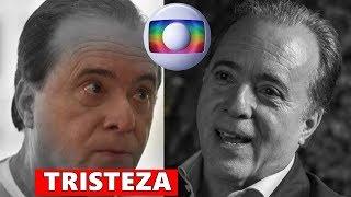 Triste noticia na Globo: Ator veterano Tony Ramos faz desabafo e surpreende a todos.