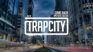 Jpb Come Back feat. Alexa.mp3