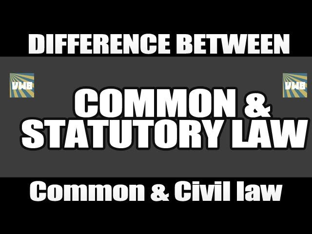 Common Law Vs Civil Law Similarities And Differences - Lessons