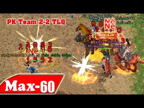 Pk Team2-2 - Kỳ Phùng Địch Thủ TLQ  - Hoàng Hổ | NhacMax -P60