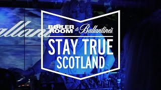 Heidi Boiler Room & Ballantine's Stay True Scotland