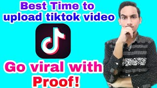 Best time to upload video on tik tok | Viral your video with proof | (With English Captions)