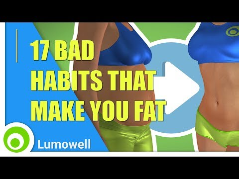 17 Bad Habits That Make You Fat Bad Eating Habits and Diet Mistakes