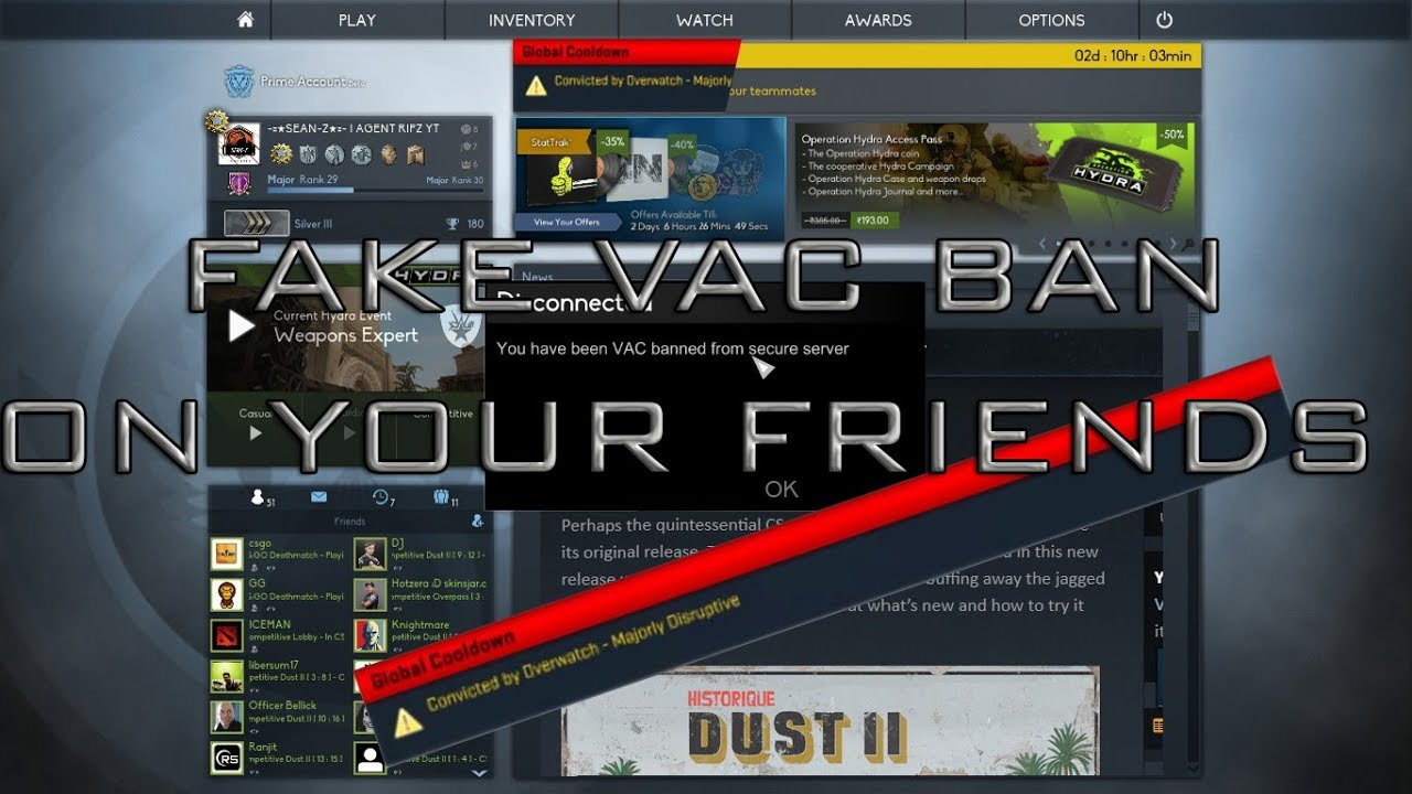 HOW TO FAKE VAC BAN PRANK ON YOUR FRIENDS ON STEAM BY AGENT RIPZ