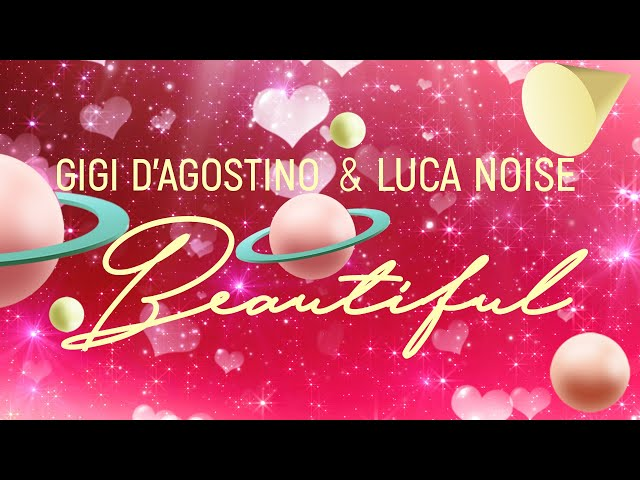 Gigi D'Agostino & Luca Noise - Beautiful ( Official Lyric Video )