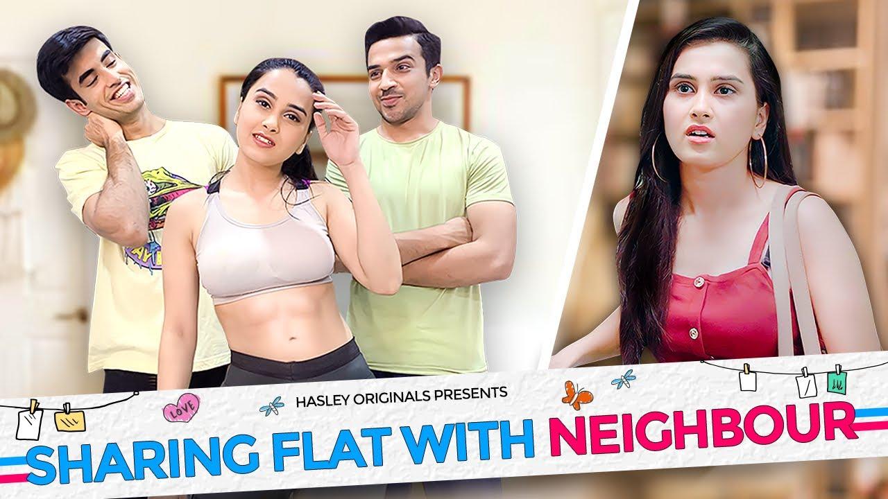 Sharing Flat With Neighbour Ft. Anushka Sharma, Abhishek & Usmaan | Hasley India Originals!