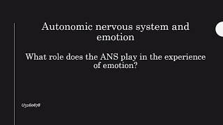 The Autonomic Nervous System and Emotion