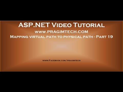 Mapping virtual path to physical path using Server MapPath method   Part 19