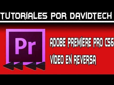 Adobe Premiere Pro Cs6 - Efecto video en reversa