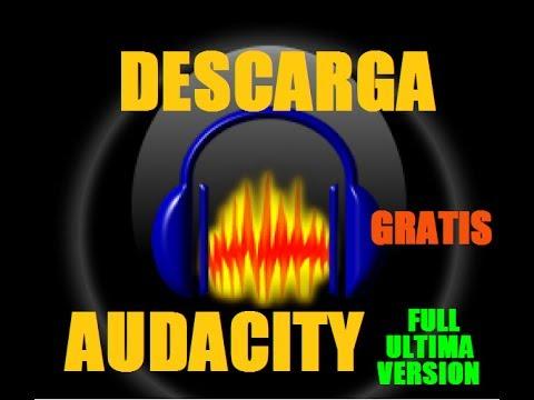 Descargar-  Instalar Audacity (Grabador de Audio) FULL