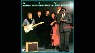 Anson Funderburgh & The Rockets feat Sam Myers - A Man Needs His Loving ( Sins ) 1987