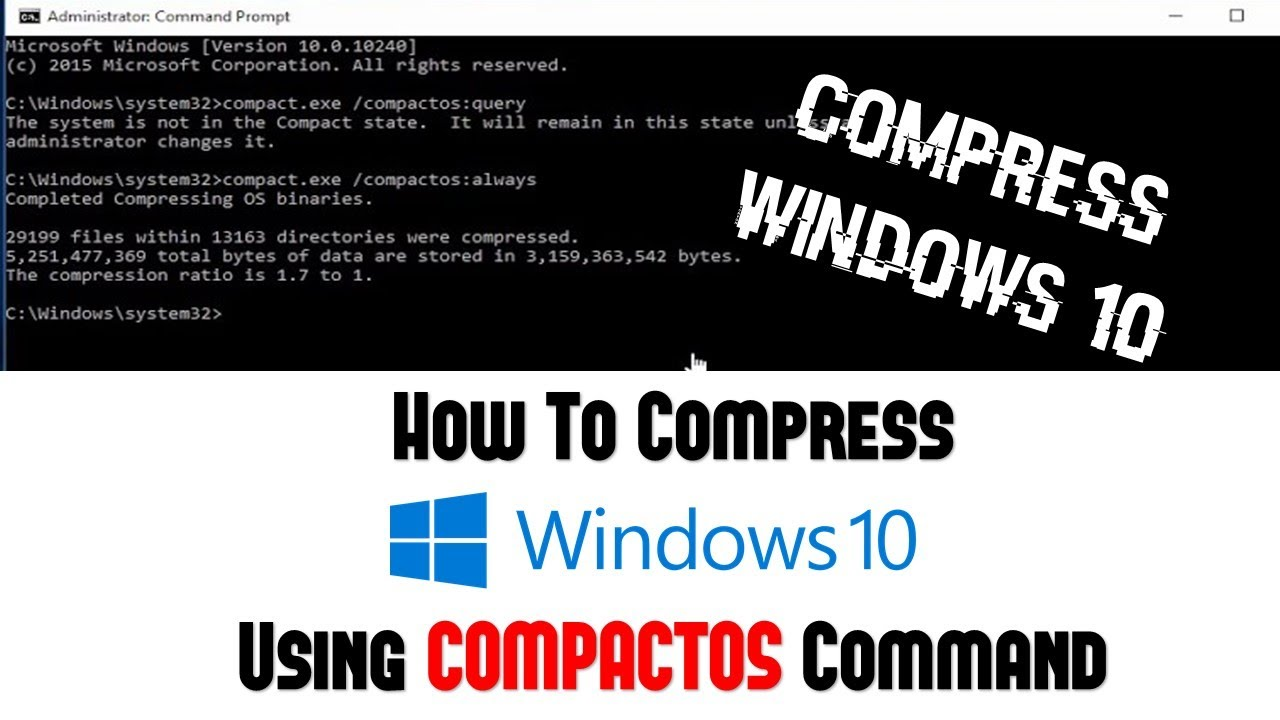 How to Compress Hard Drive using CompactOS to Free Disk Space in Windows 10  Tutorial
