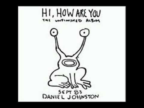 Daniel Johnston Hey Joe