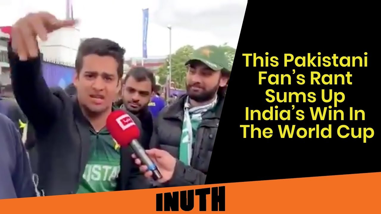 IND vs PAK: This Pakistani Fan's Rant Sums Up India's Win In The World Cup