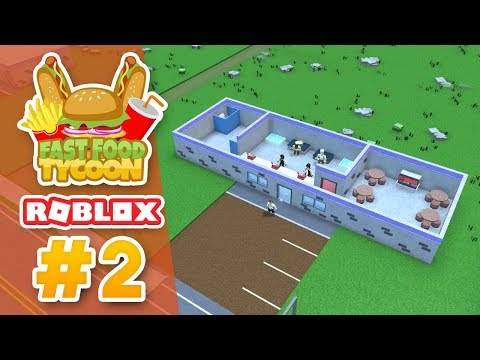RESTAURANT EXPANSIONS - Roblox Fast Food Tycoon #2