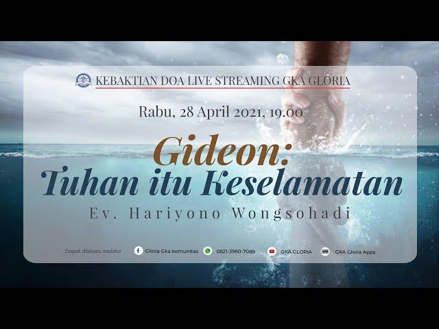 Kebaktian Doa Rabu Live Streaming - Ev. Hariyono Wongsohadi - 28 April 2021