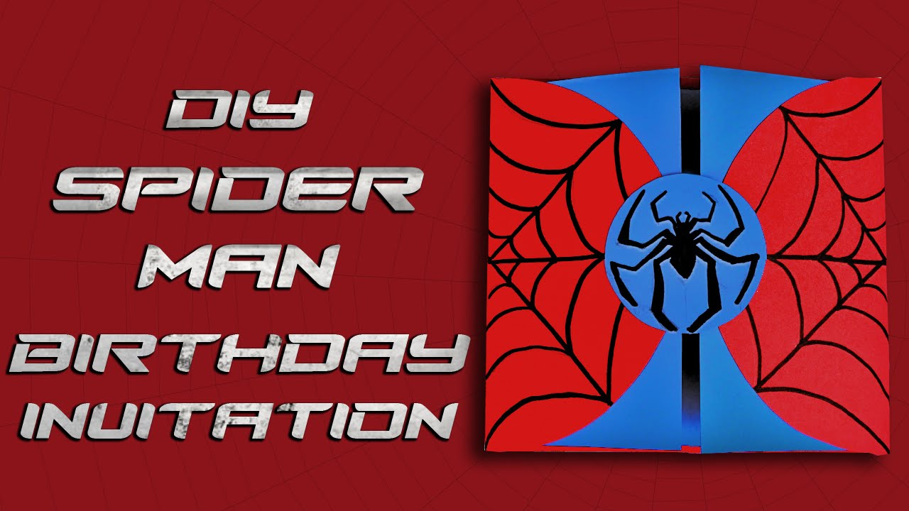 DIY Spiderman Birthday Invitation YouTube - Spiderman birthday invitation maker free
