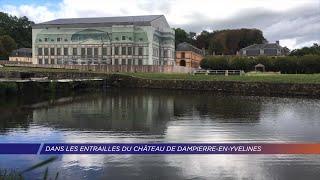 Yvelines | Dans les entrailles du château de Dampierre-en-Yvelines