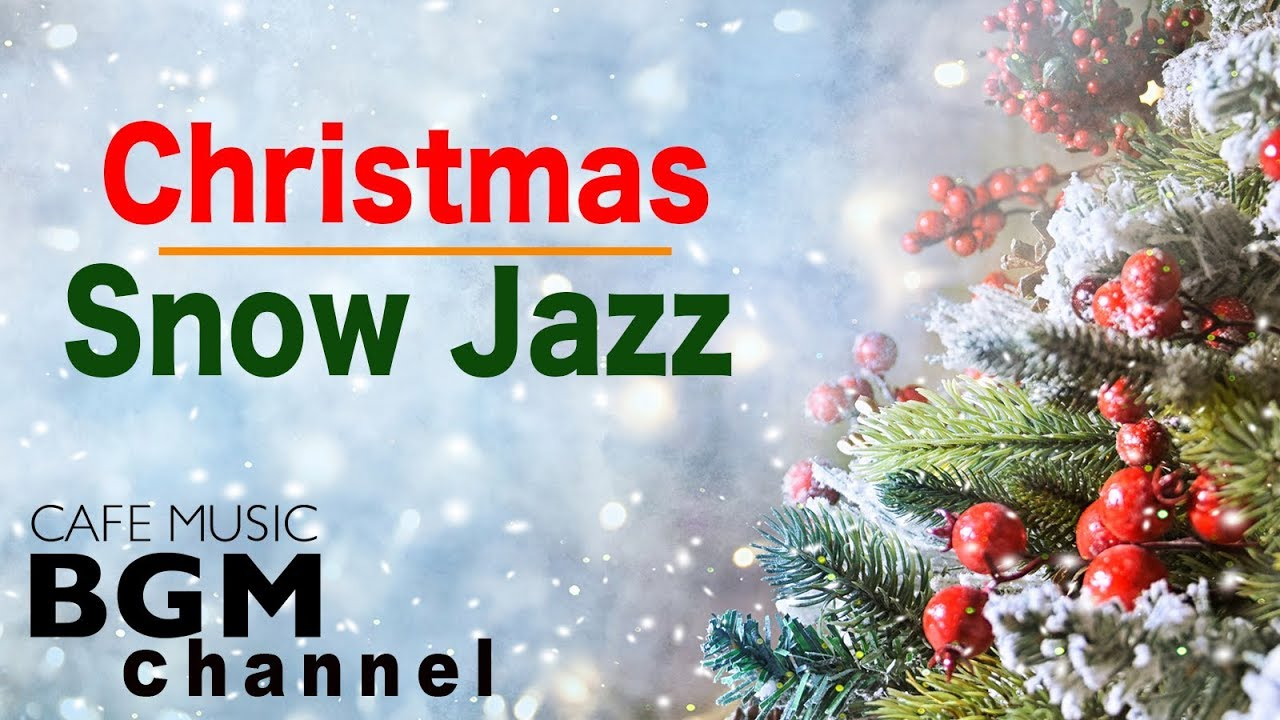 Relaxing Christmas Music.Christmas Jazz Relaxing Christmas Music Chill Out Christmas Jazz Music