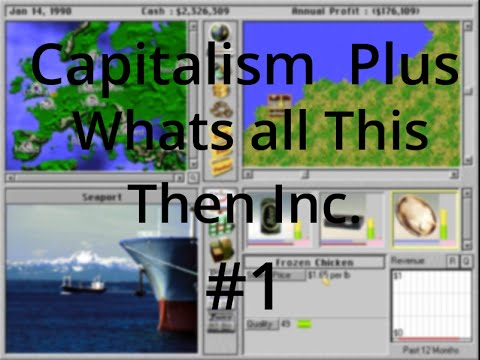 Capitalism Plus WATT Inc. Part 1