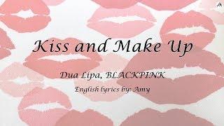 Kiss and Make Up - English KARAOKE - Dua Lipa, BLACKPINK